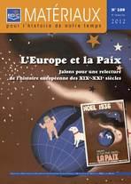 Jean-Michel Guieu – « Editorial : L'Europe et la paix. Jalons pour une relecture de l'histoire européenne des XIXe-XXIe siècles », Matériaux pour l'histoire de notre temps 4/2012 (n° 108), p. 1-6.