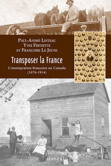 Publication, Transposer la France, L'Immigration française au Canada (1870-1914)